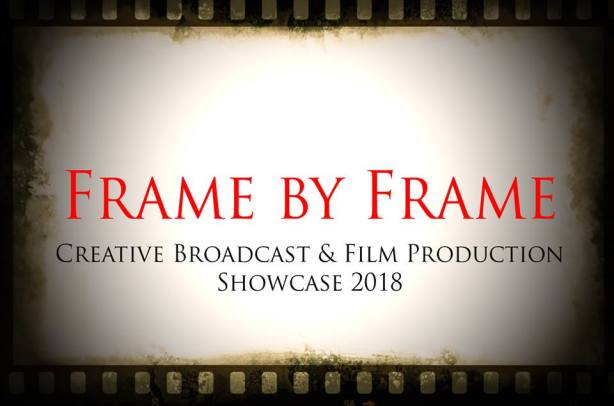 Frame By Frame – LIT STUDENT FILM SHOWCASE | Simon McGuire